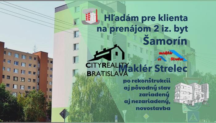 Reality Hľadám pre klienta 2 iz.byt na prenájom Šamorín