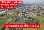 Reality Hľadám pre klienta Rodinný dom v Partizánskom časť Štrkovec