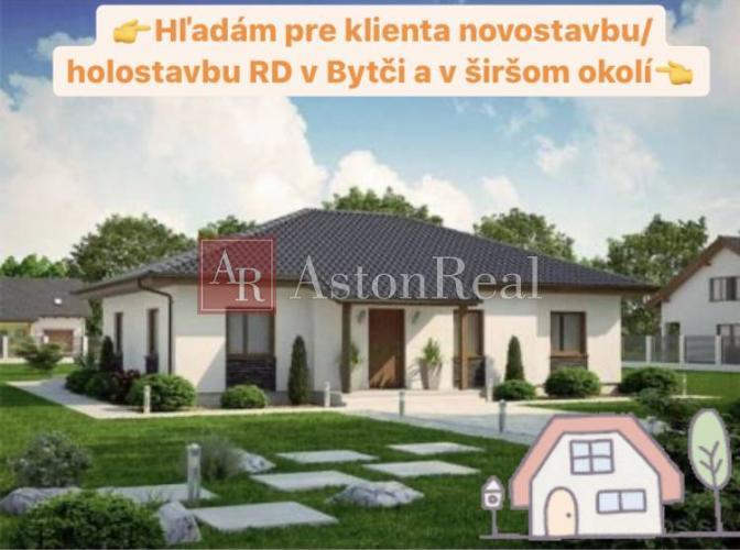 Reality Súrne hľadáme pre nášho klienta novostavbu domu/bungalovu v Bytči