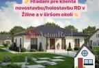 Reality Hľadáme pre klienta novostavbu/hrubú stavbu/holodom v Žiline