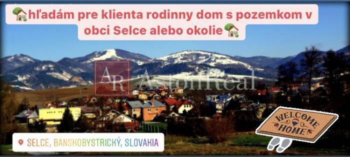 Reality Kúpa: hľadám rodinný dom s pozemkom v obci Selce