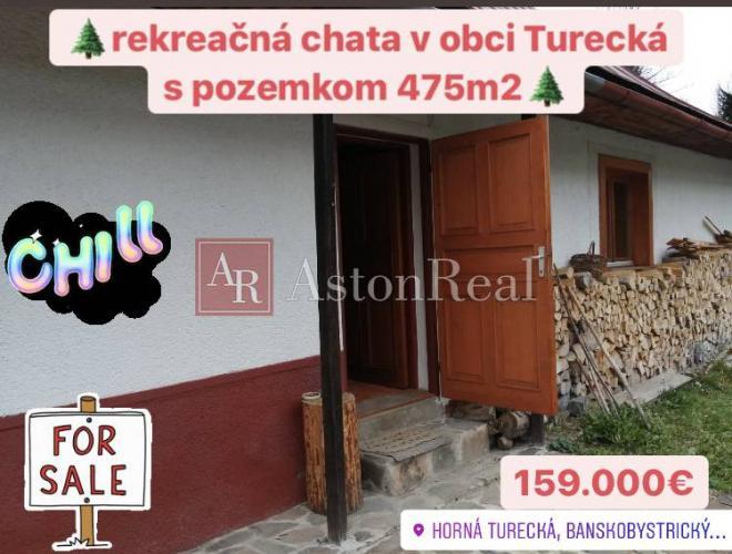 Reality Predaj: REKREAČNÁ CHALUPA v obci Turecká s pozemkom 475 m2