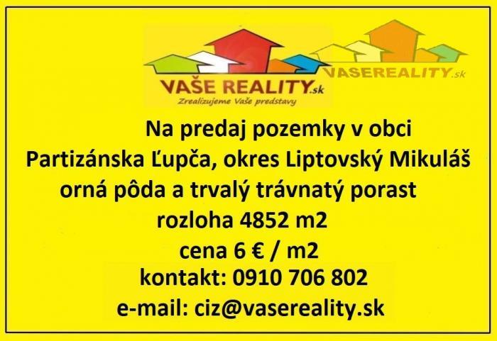 Reality Na predaj pozemky v obci Partizánska Ľupča, okres Liptovský Mikuláš, orná pôda a trvalý tr